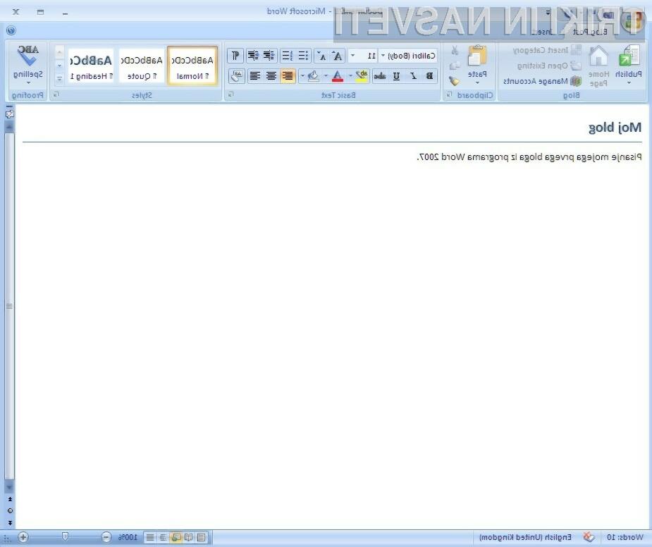 Z programom Word 2007 lahko hitro napišemo blog sporočilo.