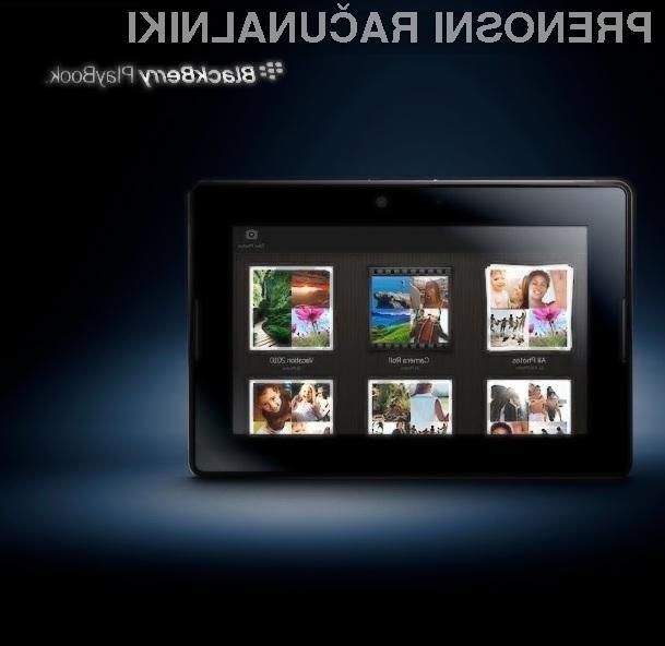 Tablični računalnik BlackBerry PlayBook bo kot nalašč celo za poslovna okolja!