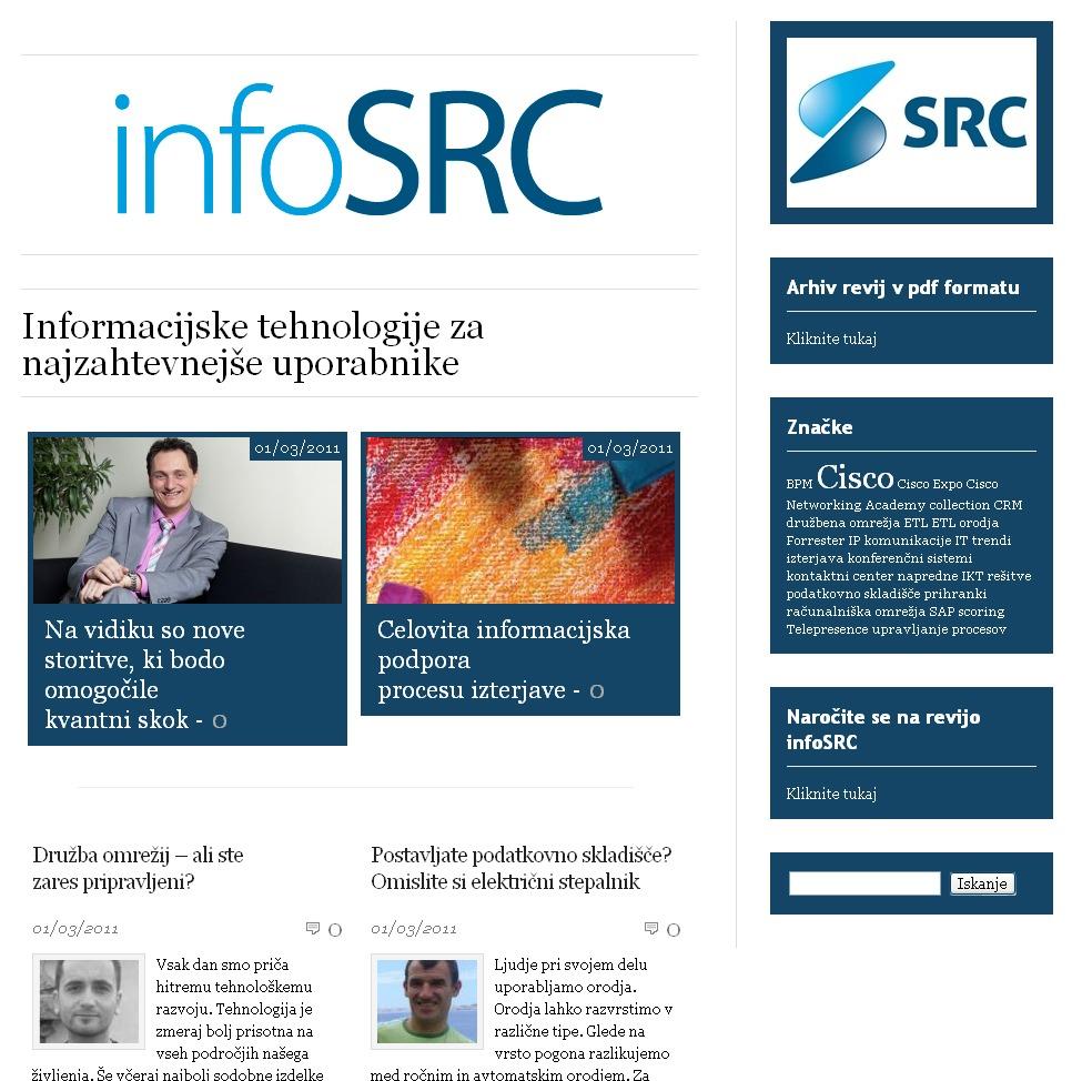 Revija infoSRC je namenjena najzahtevnejšim uporabnikom informacijske tehnologije.