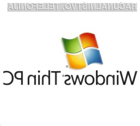 Operacijski sistem Windows Thin PC je pisan na kožo uporabnikom starejših računalnikov.