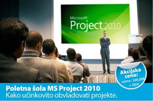 Poletna šola MS Project 2010. Kako učinkovito obvladovati projekte!