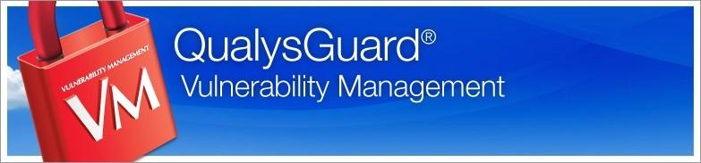 QualysGuard Vulnerability Management