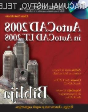 Knjiga Biblija AutoCAD-a 2008 in AutoCAD LT 2008