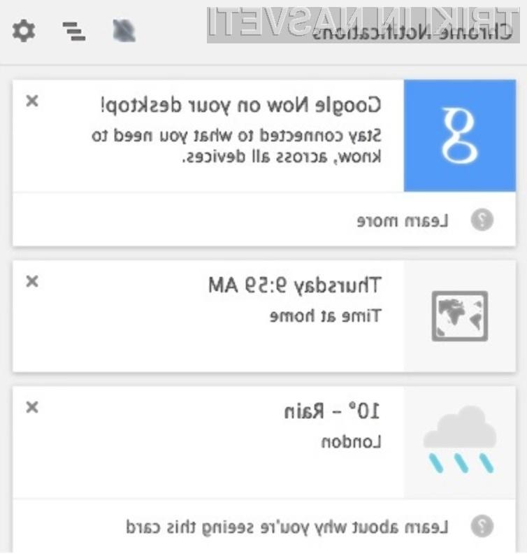 Vsestransko uporabna storitev Google Now se odlično znajde v brskalniku Chrome!
