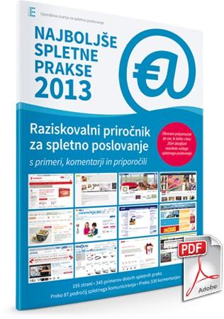 Raziskovalni priročnik za spletno poslovanje -  Najboljše spletne prakse 2013 (4.izdaja)