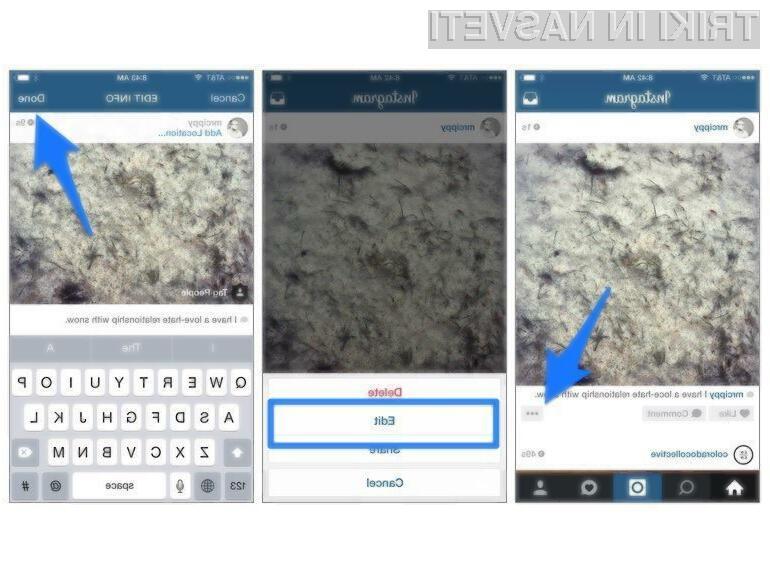 Instagram je bogatejši za možnost urejanja napisov, dodanih objavljenim fotografijam.