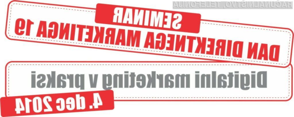 Dan direktnega marketinga 19: Digitalni marketing v praksi
