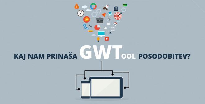 5 novosti, ki jih prinaša posodobitev GWT