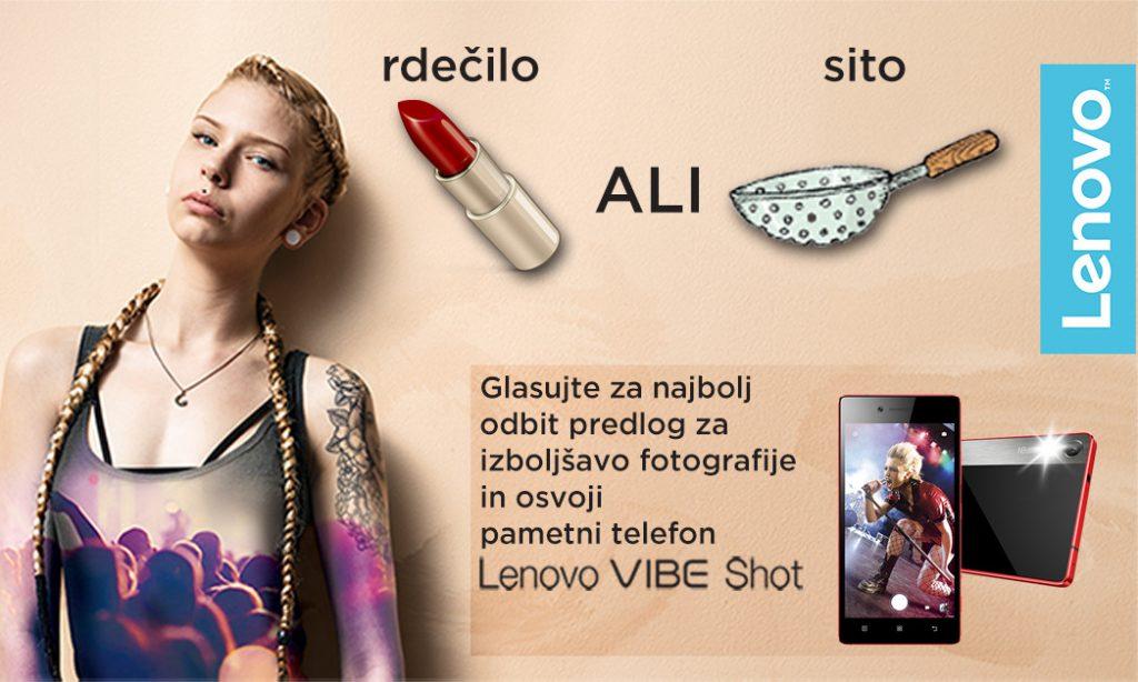 Izberi šminko, cedilo ali drugo foto-foro in zadeni telefon Lenovo VIBE Shot.