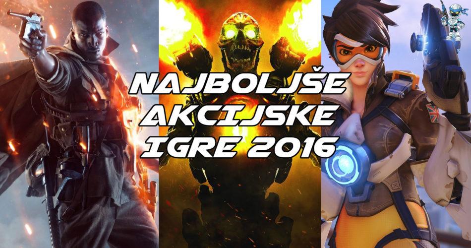 Poglejmo, katere so najboljše akcijske igre leta 2016!