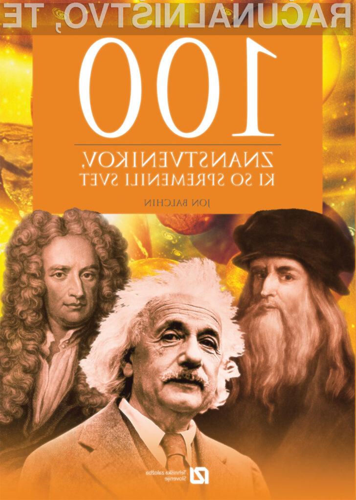 100 znanstvenikov, ki so spremenili svet