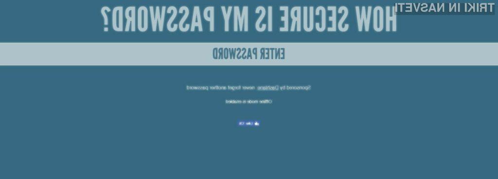Preizkusite kako varno je vaše geslo