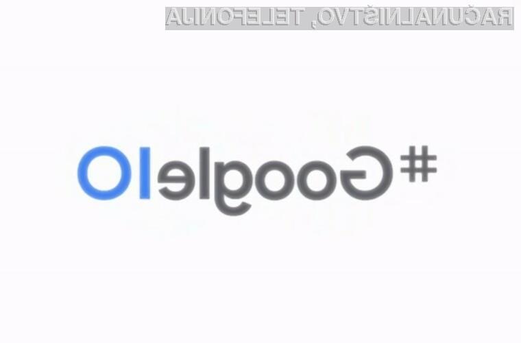 Koronavirusa je žal »odpihnil« tudi Googlovo razvojno konferenco I/O 2020.