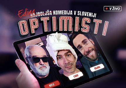 Prva digitalna komedija v Sloveniji! Optimisti.