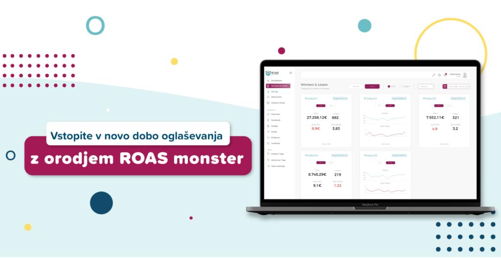 Uresničite marketinške cilje s svežimi in ažurnimi podatki, ki vam jih posreduje orodje ROAS monster.