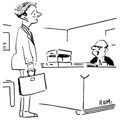 """""""Res je. To je vaš deveti obisk. Zakaj sem vam šele sedaj povedal, da ne mislim naročiti vaših izdelkov? Zato, ker ste me šele danes vprašali!"""""""