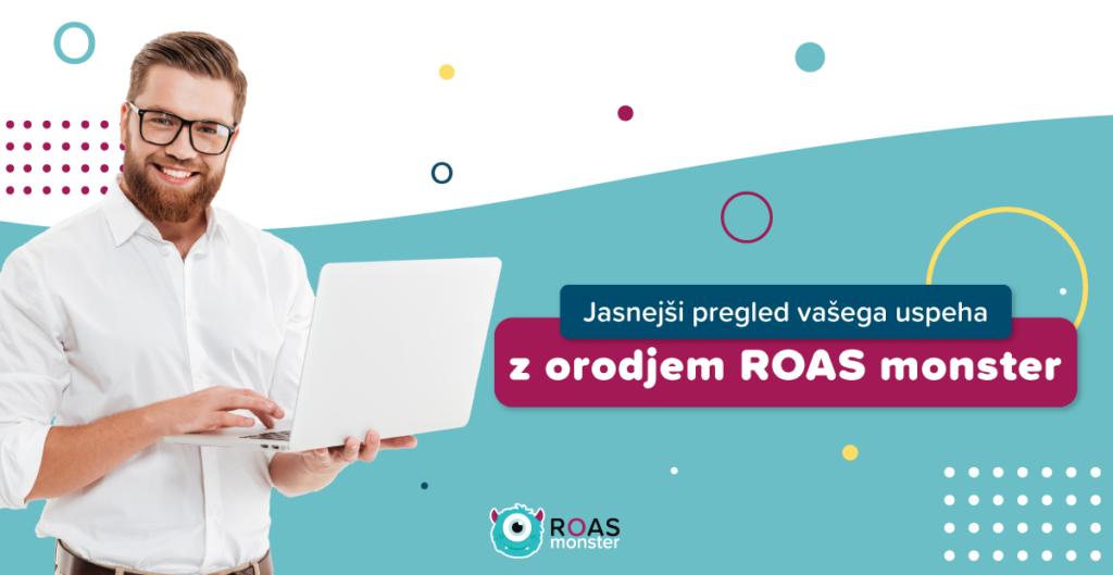 ROAS monster nudi vpogled v stanje oglaševanja in vam pomaga sprejeti racionalne odločitve na podlagi preverjenih podatkov.